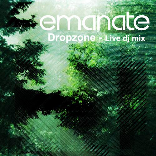 'Dropzone' Emanate Live DJ Set
