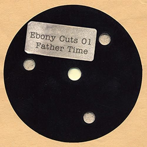 Ebony Cuts 01 - Father Time Re-Edit