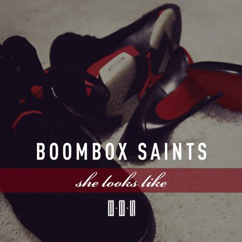 Boombox Saints - She Looks Like [produced by DJ HUNT]