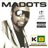 Im back..madots