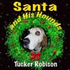 Santa and his Hounds