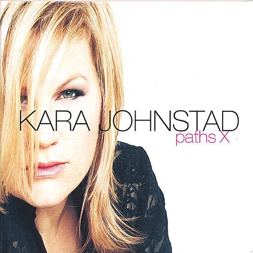 Kara Johnstad - Paths X ( single )