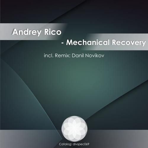 A.Rico - mechanical recovery (Original Mix)