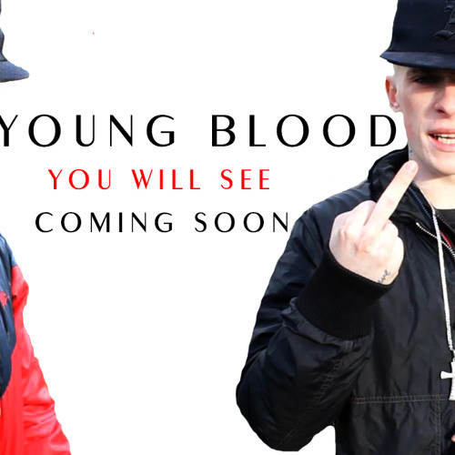 Young Blood You will see