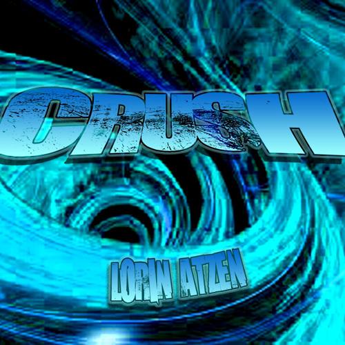Lorin Atzen - Crush