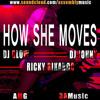 Download How She Moves Dj Glow & Dj Johny Ft Ricky Rikardo(AMG  3A MUSIC) Mp3