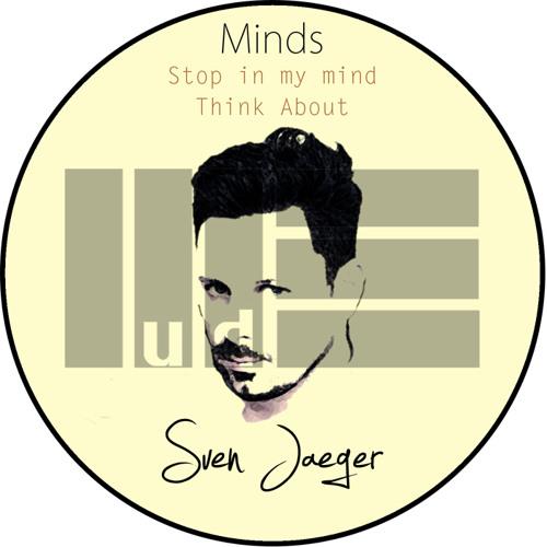 Sven Jaeger - Stop In My Mind (Original Mix)