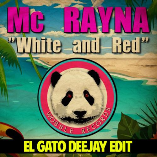 White and red (el gato deejay edit) - Mc RAYNA vs Tulio Enrique Leon