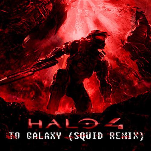 To Galaxy (squid Remix)