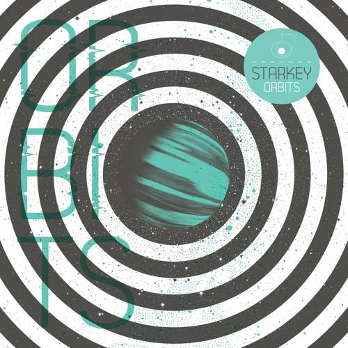 """Starkey """"Orbits"""" (Album Sampler)  [Out Now on Civil Music]"""