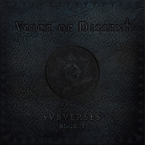 Voice Of Dissent -Bloodletting - Subverses Book 1 - Track 5