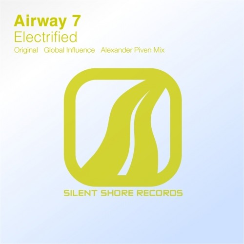 Airway 7 - Electrified (Global Influence Remix) @ A State Of Trance Episode 582