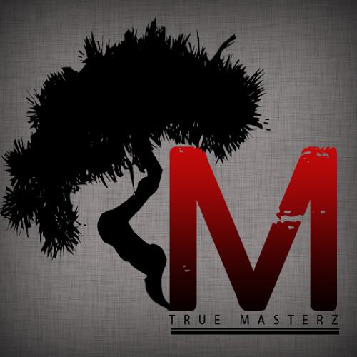 True Masterz - Lord Grazzhoppa'z Mantra
