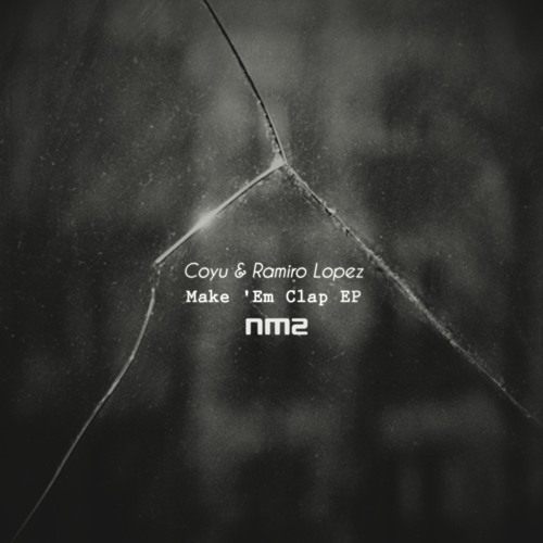 Coyu, Ramiro Lopez - Make ´Em Clap (Original mix)  snippt