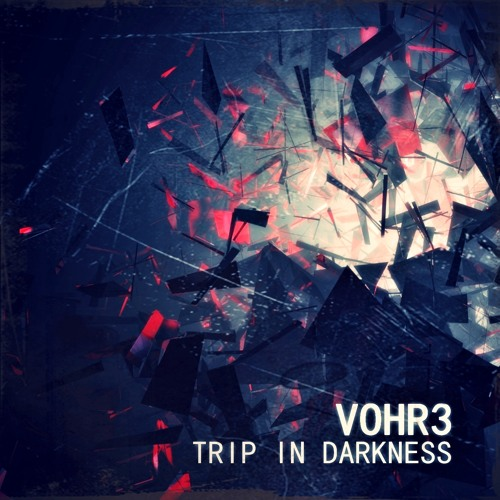 VOHR3 - Trip In Darkness (Ventil Shape Remix) - Beatport Minimal Releases 11#