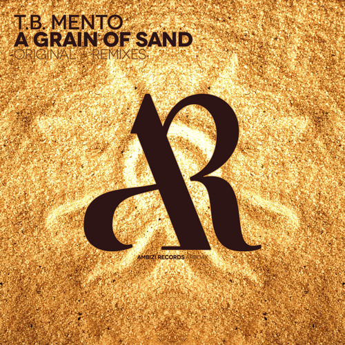 T.B. Mento - A Grain of Sand (Mustard Jar Remix)