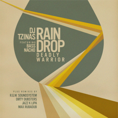 DJ Tzinas Feat Bass Nacho - Rain Drop (Deadly Warrior) (Jazz k Lipa remix)