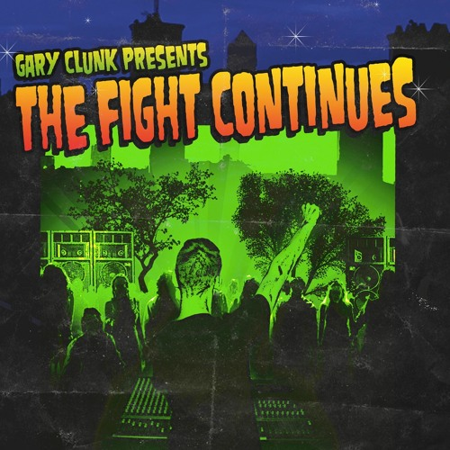 Gary Clunk-The Fight Continues (teaser album)