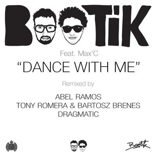 BOOTIK feat. Max'C - Dance With Me (Dragmatic Remix)