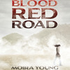 Blood Red Road Audiobook Excerpt