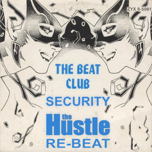 The Beat Club - Security (The Hustle Re-Beat) FREE DOWNLOAD