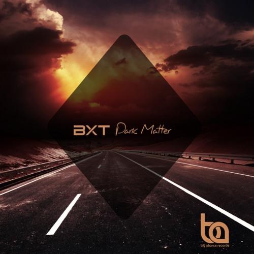 BA141 - BXT - Dark Matter EP