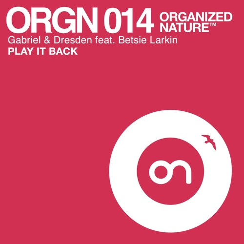 Gabriel & Dresden feat Betsie Larkin - Play it Back - official teaser