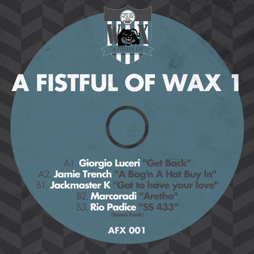 "A FISTFUL OF WAX 1 - A2.Jamie Trench ""A Bag 'n A Hat Buy In"""