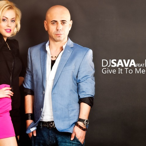 NEW * DJ SAVA feat. MISHA - Give It To Me (DJ VIANU Remix)