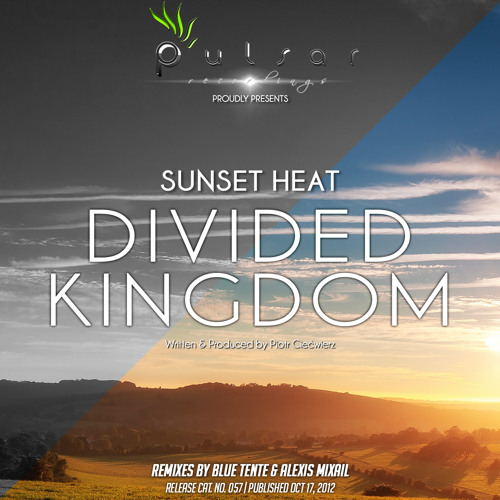 Sunset Heat - Divided Kingdom (Blue Tente's Uplifting Remix)