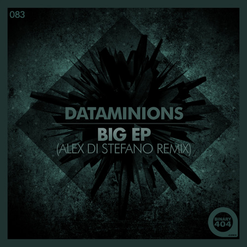 Dataminions - Big (Alex Di Stefano Remix) - Preview -
