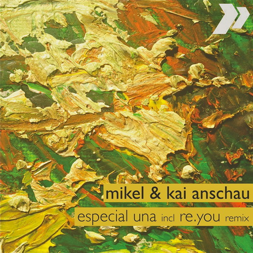 Mikel & Kai Anschau - Especial Una ( Re.you Remix )