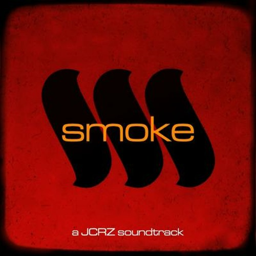 JCRZ - Smoke : Last Fire and Extinction Theme