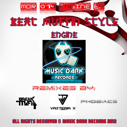 [MDR014] Beat Muffin Style - Engine (Phobiacs Remix) OUT NOW!!