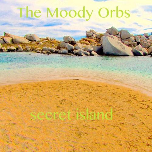 The moody orbs - the secret island