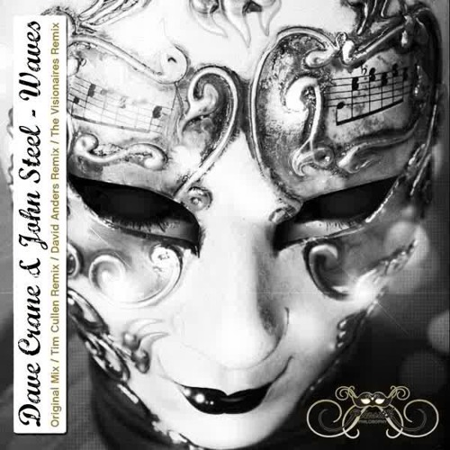 Dave Crane & John Steel - Waves (David Anders Remix)