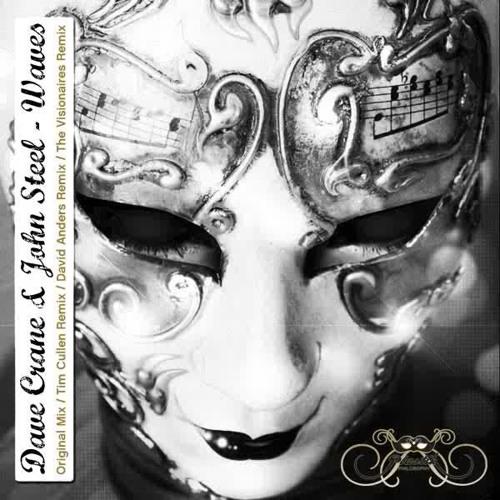 Dave Crane & John Steel - Waves  (The Visionaires Remix)