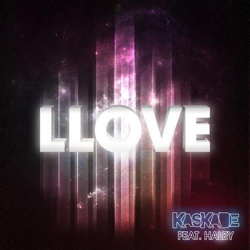 Kaskade ft. Haley - Llove (Dada Life Remix)