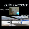 LOW INCOME MIXTAPE 1. TAKE IT TO THE HEAD  FT  MR J-VILLE