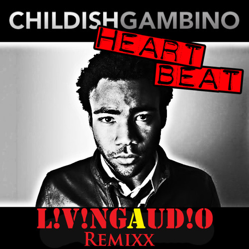 HeartBeat-Childish Gambino (L!v!ngAudio Remix) DL in description