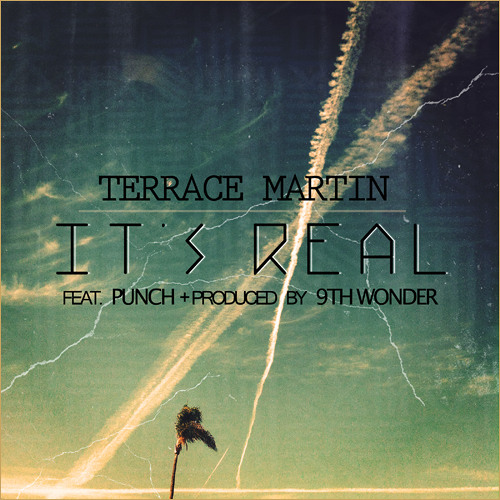 Terrace Martin - It's Real feat. Punch (Prod. by 9th Wonder)