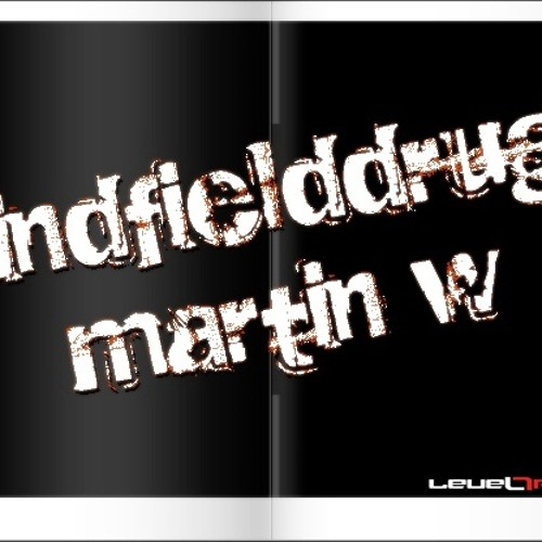 Martin W - Mindfielddrugs / The Prodigy