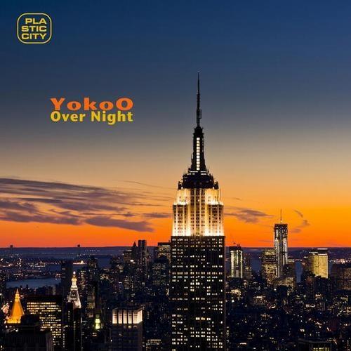 YokoO - Over Night (El Mundo & Satori Remix) (Plastic City)