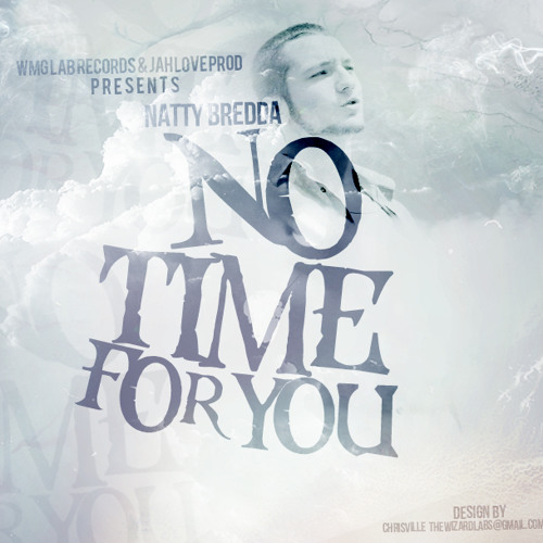 Natty Bredda - No Time For You | EP