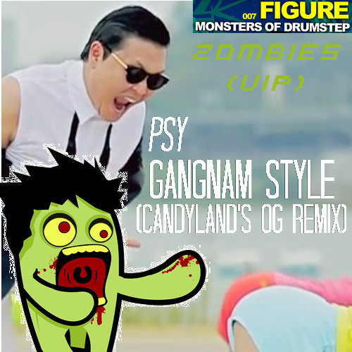 [2ombie7ron Mash-Up] Zombies (VIP) Vs. Gangnam Style (Candyland's OG Remix)