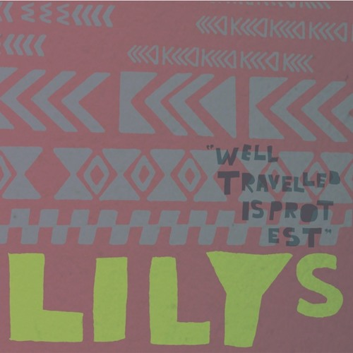 Lilys - Well Traveled Is Protest