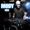 TonnyMix - Moby (Mix)