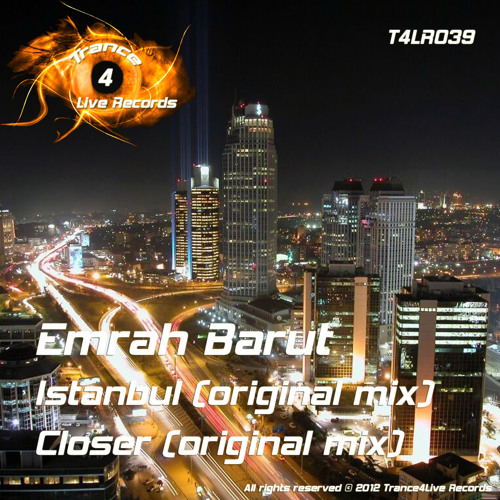Emrah Barut - Istanbul / Closer - Preview (Out Now)