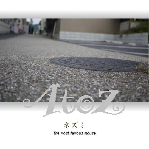 ネズミ[the most famous mouse]/A to Z