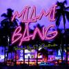 Miami Bang by DJ Quicktrackz